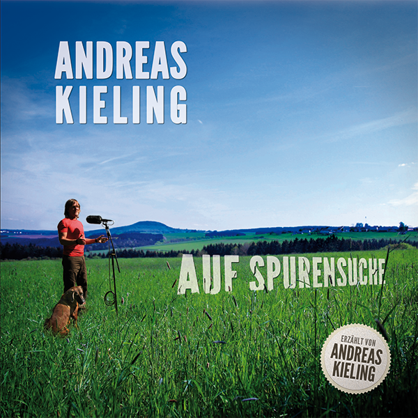 "Andreas Kieling ""Auf Spurensuche"""